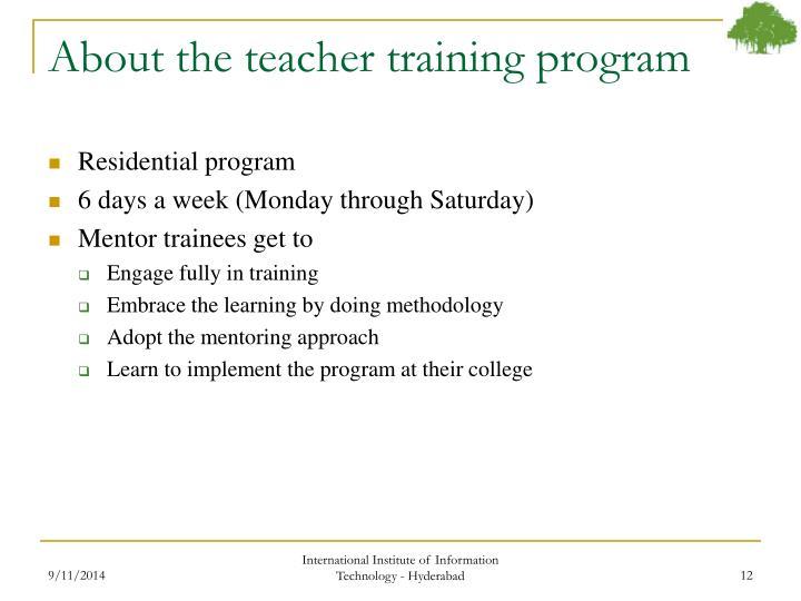 About the teacher training program