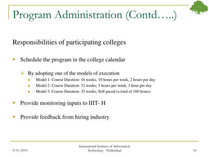 Program Administration (Contd…..)