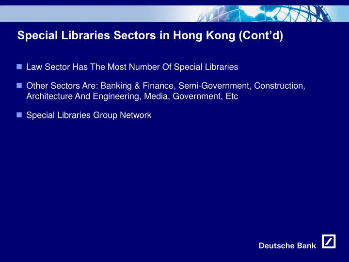 Special Libraries Sectors in Hong Kong (Cont'd)