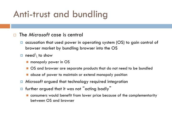 Anti-trust and bundling