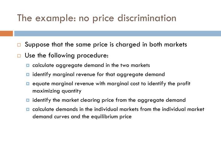The example: no price discrimination