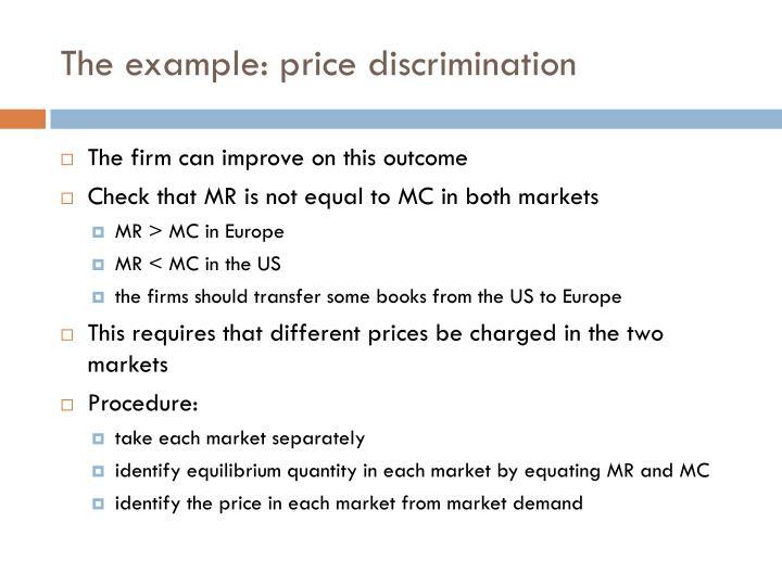The example: price discrimination