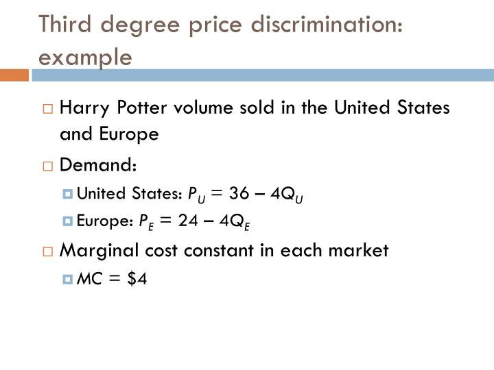 Third degree price discrimination: example