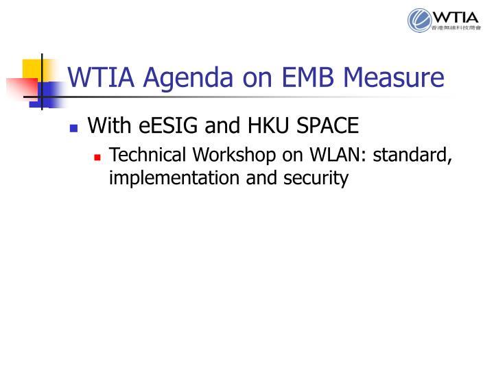 WTIA Agenda on EMB Measure