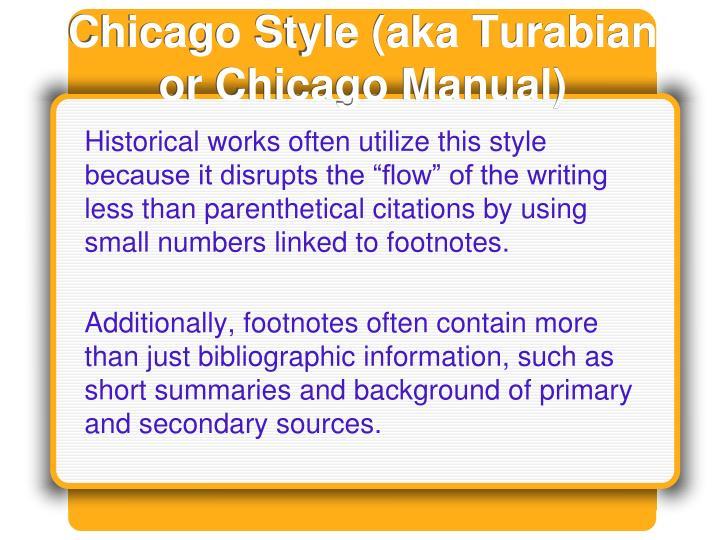 Chicago Style (aka Turabian or Chicago Manual)