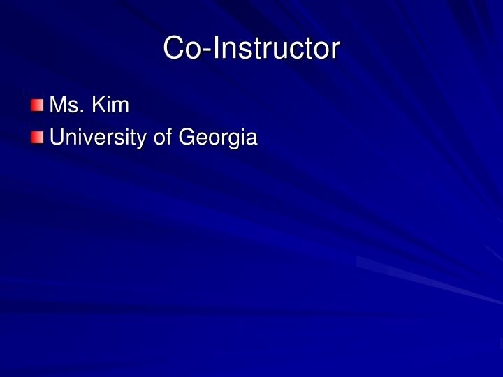 Co instructor
