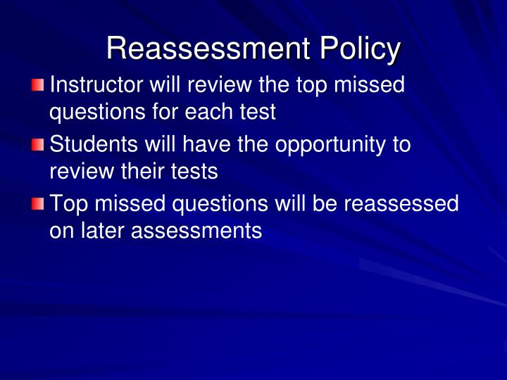 Reassessment Policy