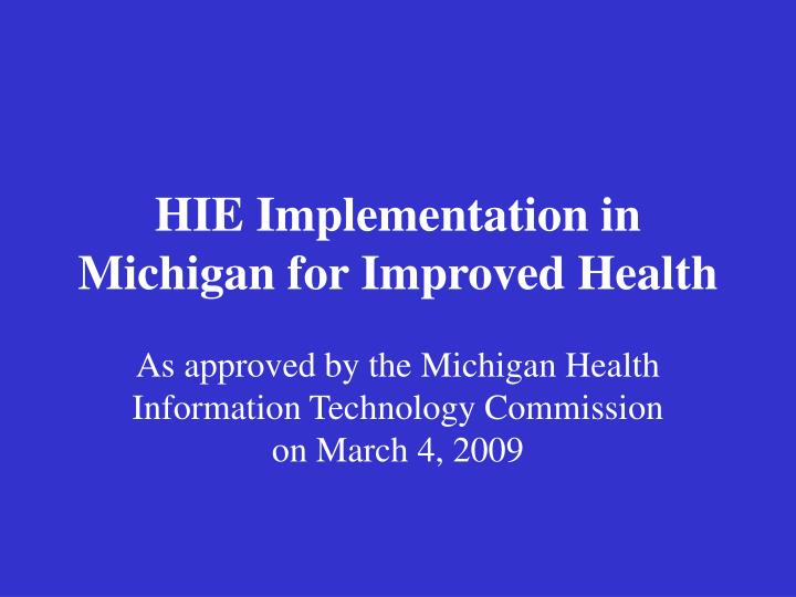 HIE Implementation in Michigan for Improved Health