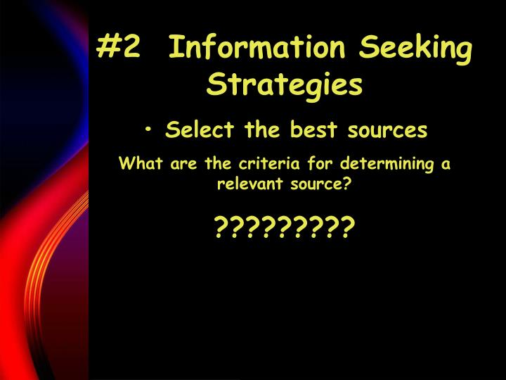 #2  Information Seeking Strategies
