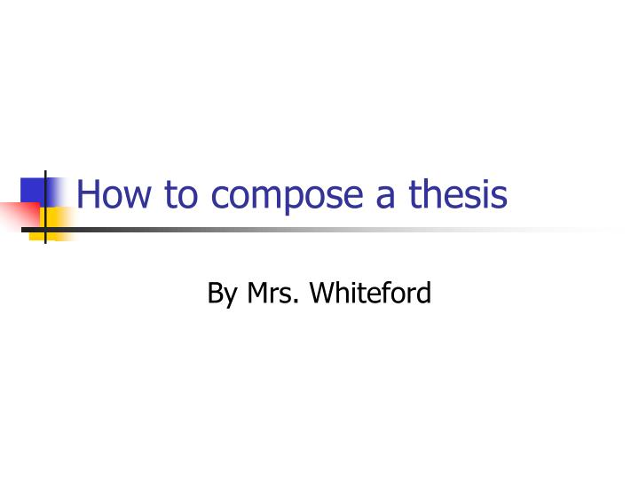 how to compose a thesis n.