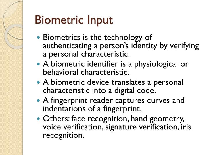 Biometric Input