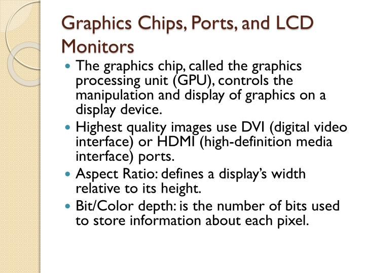 Graphics Chips, Ports, and LCD Monitors