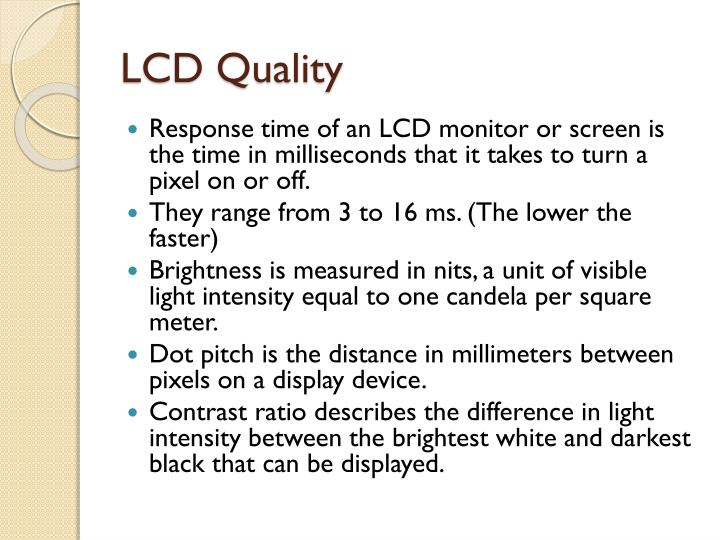 LCD Quality