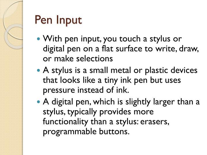 Pen Input