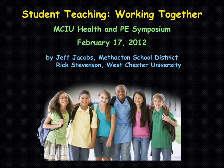 Student Teaching: Working Together
