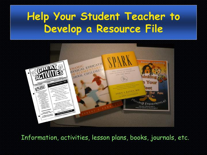 Help Your Student Teacher to Develop a Resource File