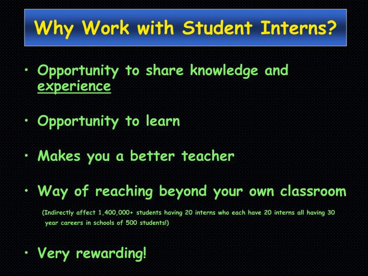 Why Work with Student Interns?