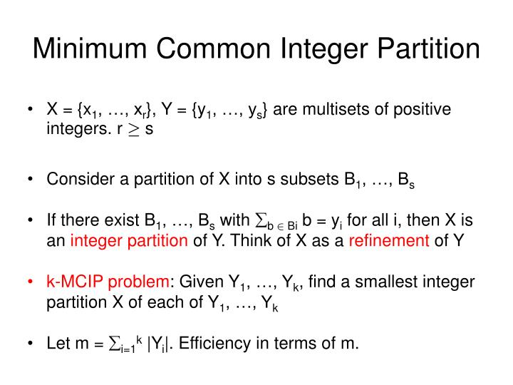 Minimum common integer partition