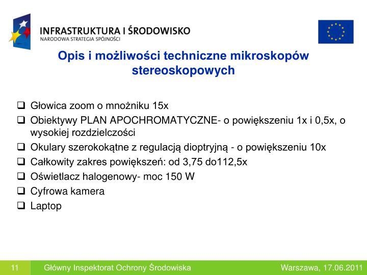 Opis i możliwości techniczne mikroskopów stereoskopowych