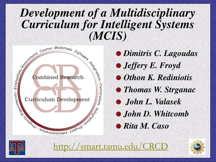 Development of a multidisciplinary curriculum for intelligent systems mcis