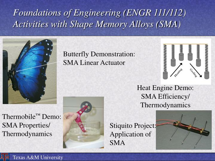 Foundations of Engineering (ENGR 111/112) Activities with Shape Memory Alloys (SMA)
