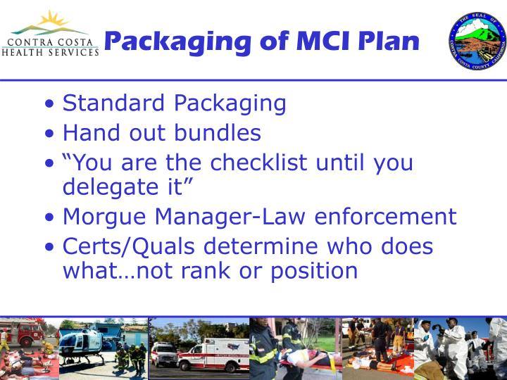 Packaging of MCI Plan