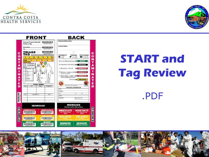 START and Tag Review