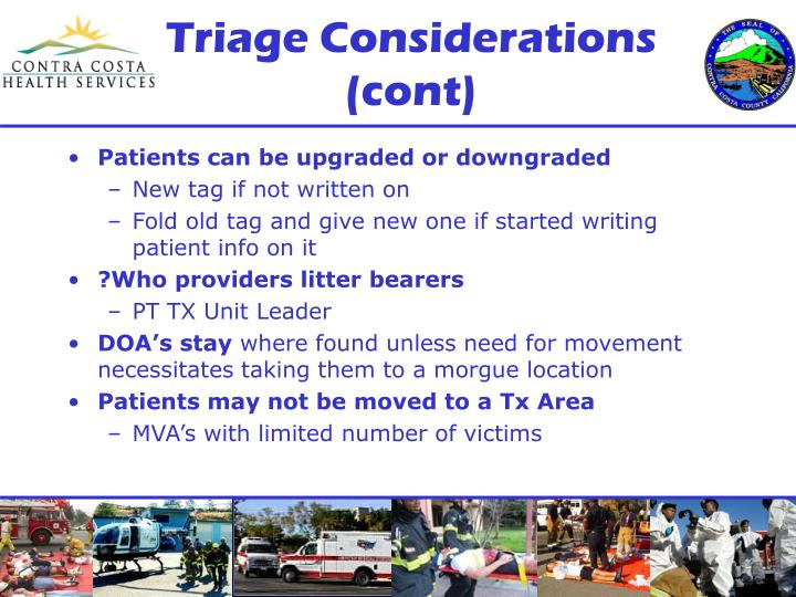 Triage Considerations (cont)