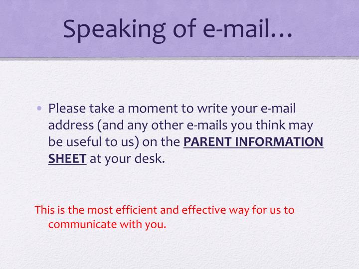 Speaking of e-mail…