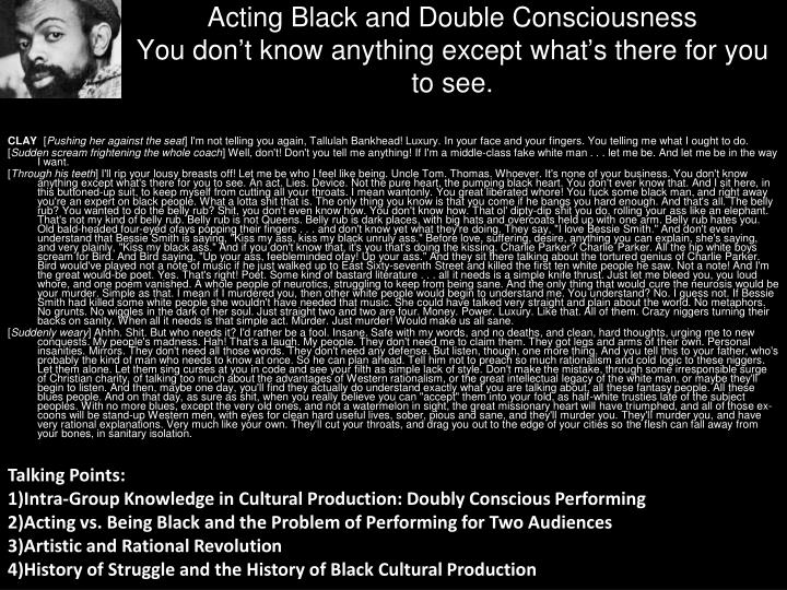 Acting Black and Double Consciousness