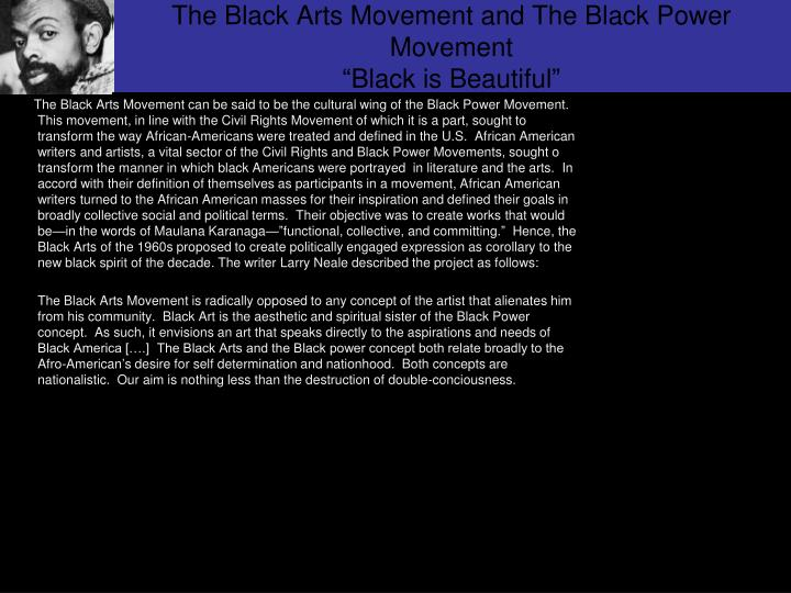 The Black Arts Movement and The Black Power Movement