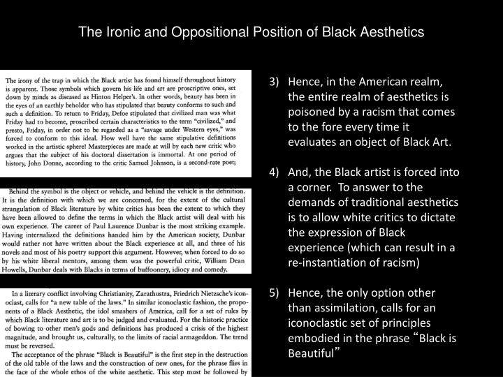 The Ironic and Oppositional Position of Black Aesthetics