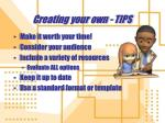 creating your own tips