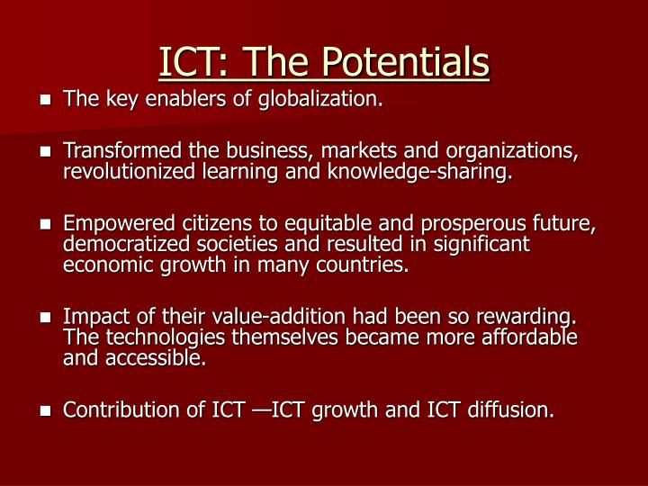 ICT: The Potentials