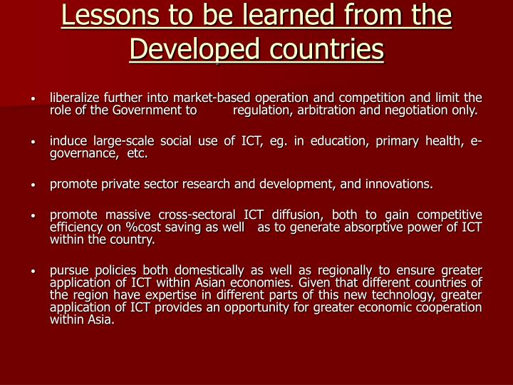 Lessons to be learned from the Developed countries