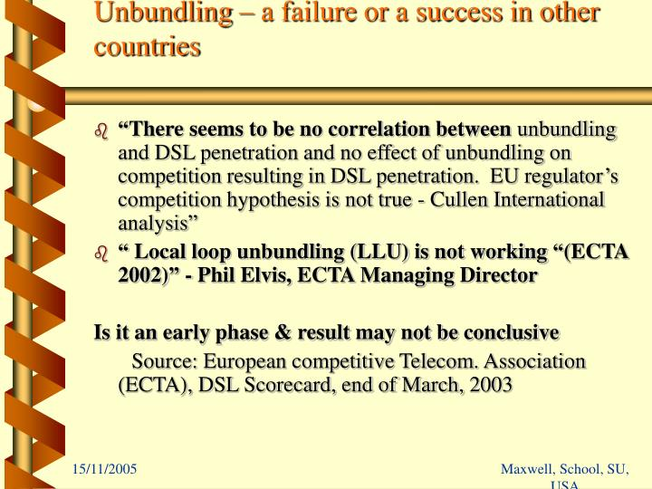 Unbundling – a failure or a success in other countries