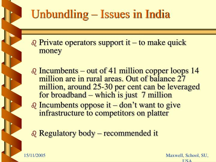 Unbundling – Issues in India
