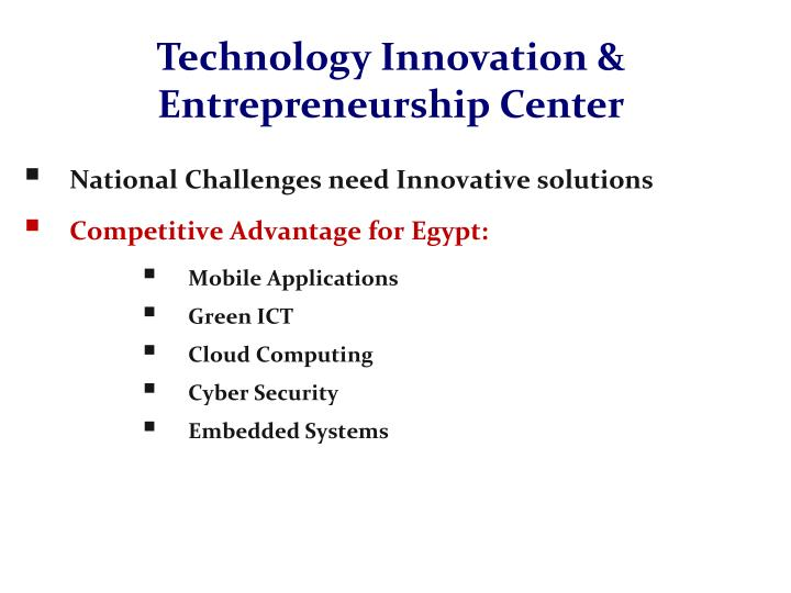 Technology Innovation & Entrepreneurship Center