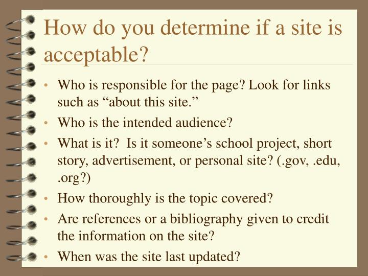 How do you determine if a site is acceptable