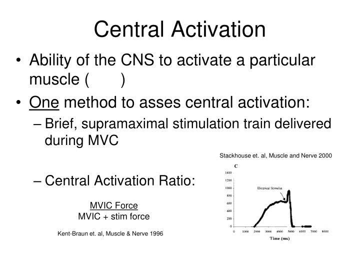Central activation