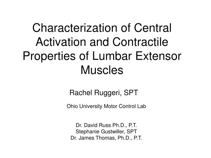 Characterization of central activation and contractile properties of lumbar extensor muscles