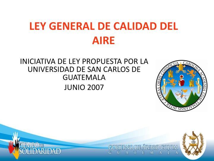 LEY GENERAL DE CALIDAD DEL AIRE