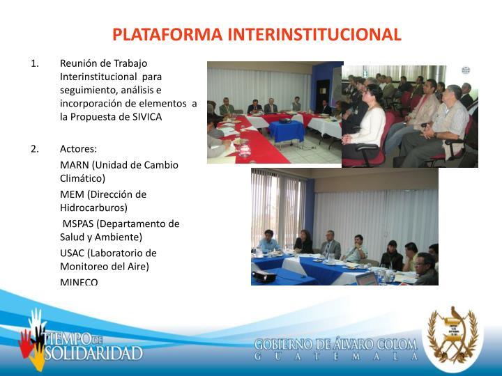 PLATAFORMA INTERINSTITUCIONAL