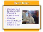 ben s story