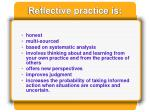 reflective practice is