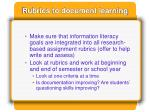 rubrics to document learning