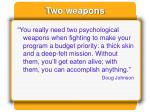 two weapons