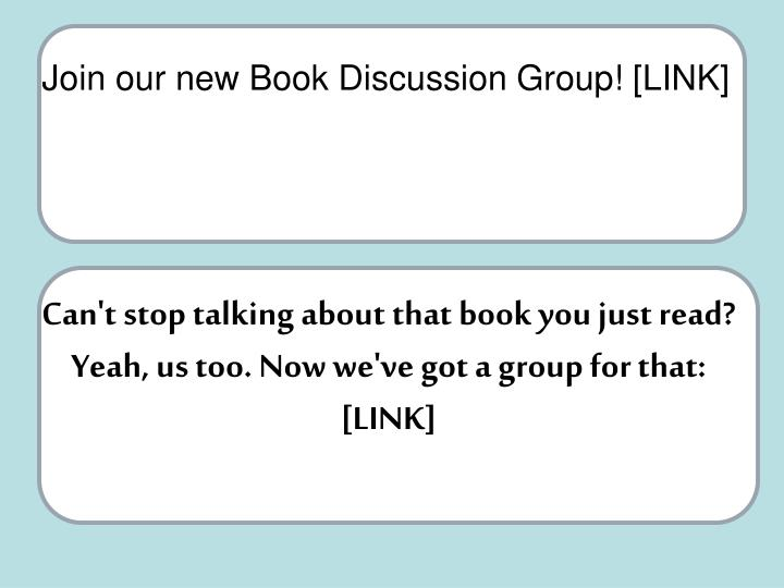Join our new Book Discussion Group! [LINK]