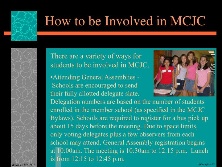 How to be Involved in MCJC