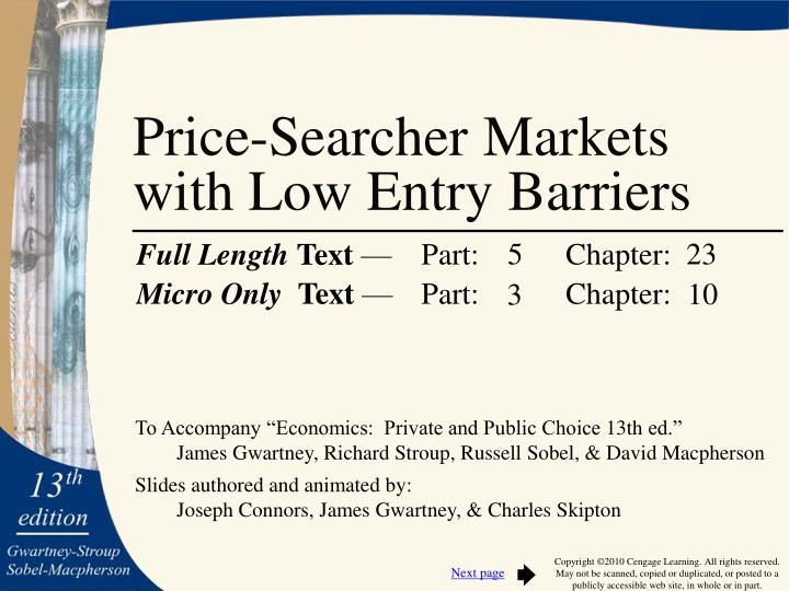 Price searcher markets with low entry barriers